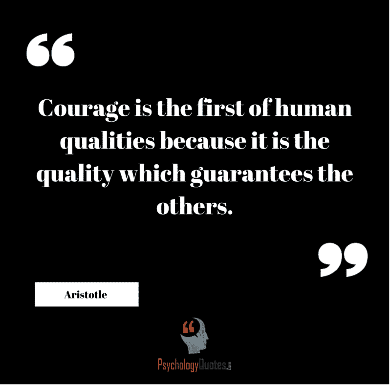 #psychologyQuotes  #Courage Quotes  #positivePsychology #Aristotle