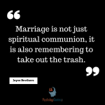 Marriage is not just spiritual communion, it is also remembering to... marriage quotes, psychology quotes