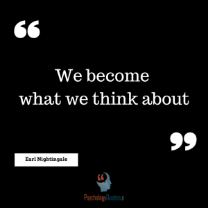 We become what we think about Earl Nightingale .png