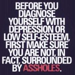 #assholes #psychologyquotes #psychology quotes @psycholquotes
