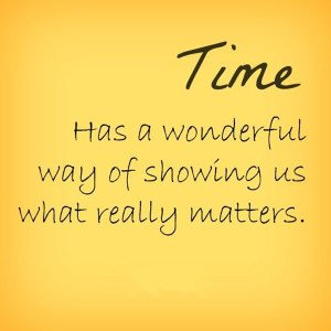 time-wonderful-way-showing-us-what-matters-life-quotes-sayings-pictures