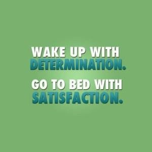 wake up with determination quote , psychology quotes, positive psychology