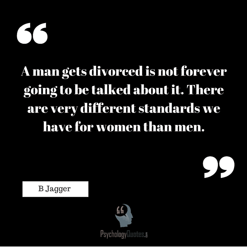 #Divorce #Quotes #Psychology Quotes #BJagger