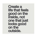create a life that feels good #psychology #quotes #Life #Good